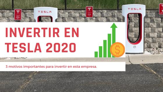 Invertir en Tesla en 2020: 3 Motivos Para Hacerlo