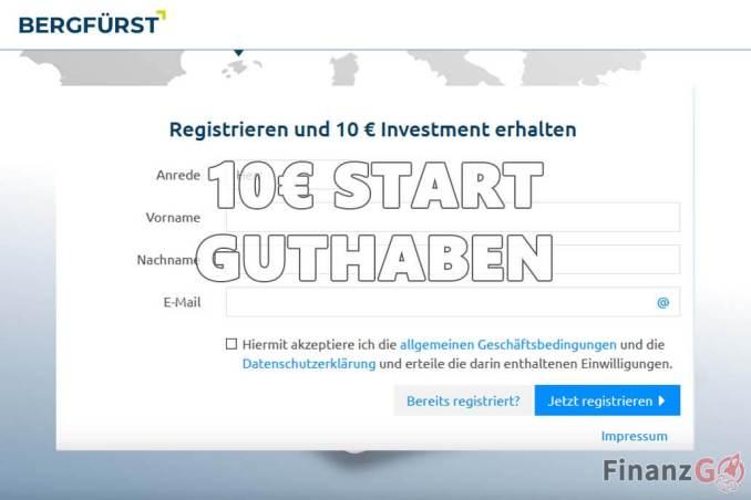 Du bekommst 10€ Startguthaben bri der Registrierung bei Berfürst.
