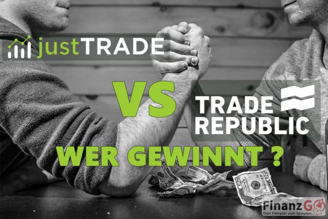 JustTRADE Erfahrung im Vergleich mit trade republic wer gewinnt?