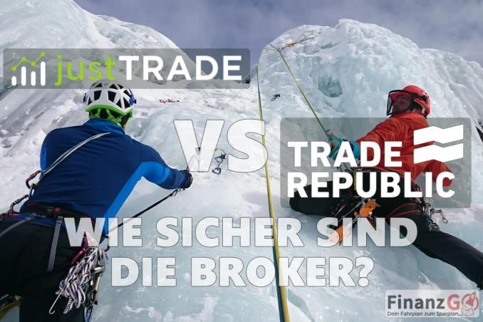 JustTRADE Erfahrung vs Trade republic wo ist der Hacken es ist zu billig. Wie sieht es mit der Einlageabsicherung aus?