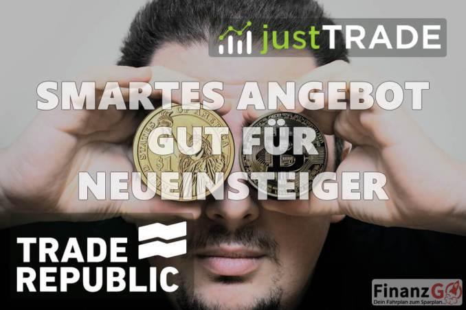 Smartes Angebot an ETFs und Aktien aber auch Kryptohandel ist möglich. So sieht das Angebot bei JustTrade und Trade Republic aus.