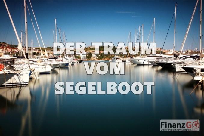 Segelboot Kauf die Qual der Wahl