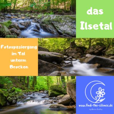 Fotospaziergang im Ilsetal / Harz