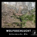 Die Wolfsschlucht