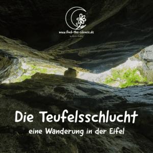 Die Teufelsschlucht - eine Wanderung in der Eifel