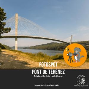 Fotospot Pont de Térénez - Schrägseilbrücke nach Crozon