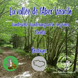 La vallée de l'Aber Wrach - Traumwanderung durchs Flusstal