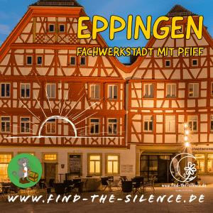 Eppingen - Fachwerkstadt mit Pfiff