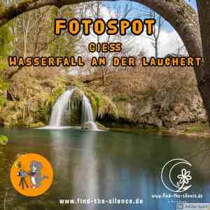 Fotospot Gieß – Wasserfall an der Lauchert