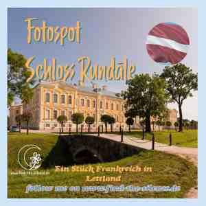 Fotospot Schloss Rundāle