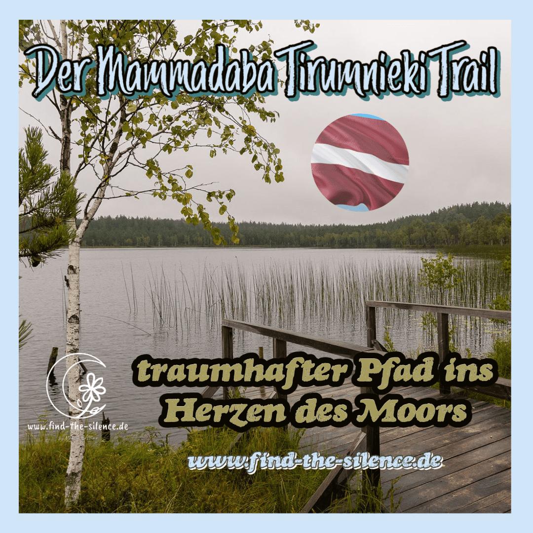 Der Mammadaba Tirumnieki Trail
