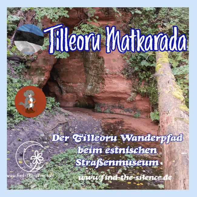 Der Tilleoru Wanderpfad beim estnischen Straßenmuseum