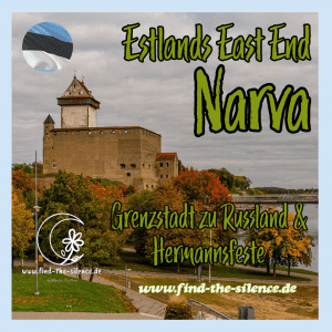 Narva - Estlands East End