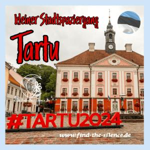 Ein Tag in der gemütlichen Studentenstadt Tartu