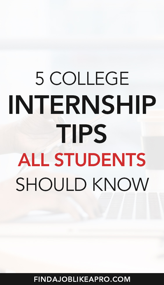 5 college internship tips for students #internship #studentjobs #studentincome #income #incomeideas #college #collegejobs