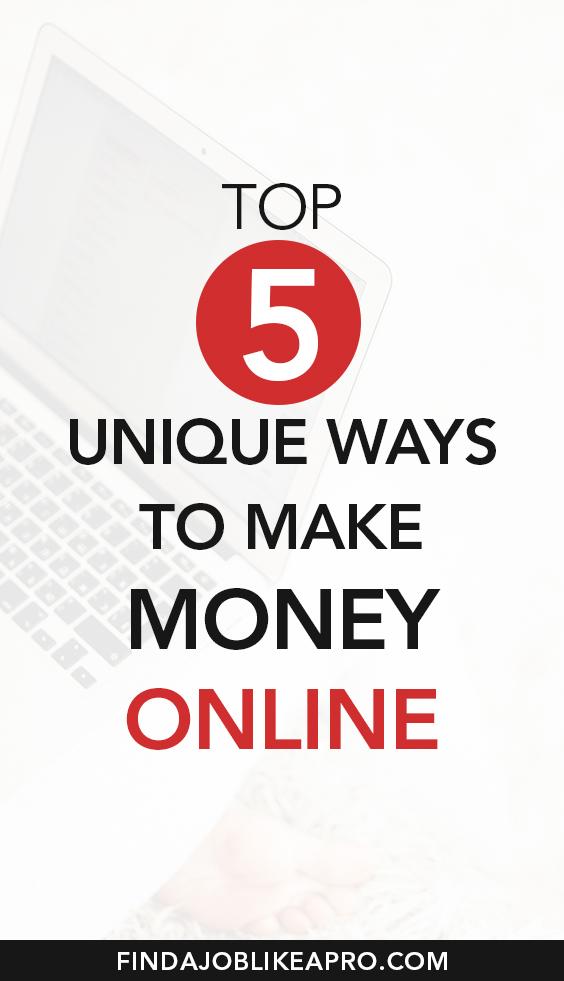 Unique ways to make money online