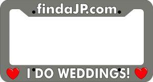 "License Plate for Officiants ""I do weddings"" findaJP"
