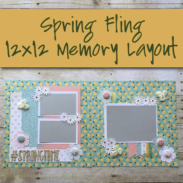 Spring Fling 12x12 Memory Layout