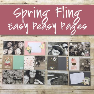 Spring Fling Easy Peasy Pages Product