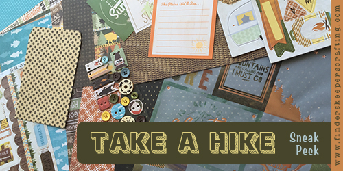 Take A Hike Suite Sneak Peek