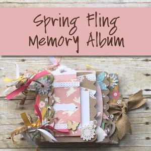 Spring Fling Memory Album