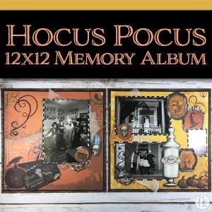 Hocus Pocus 12x12 Memory Album - Featured