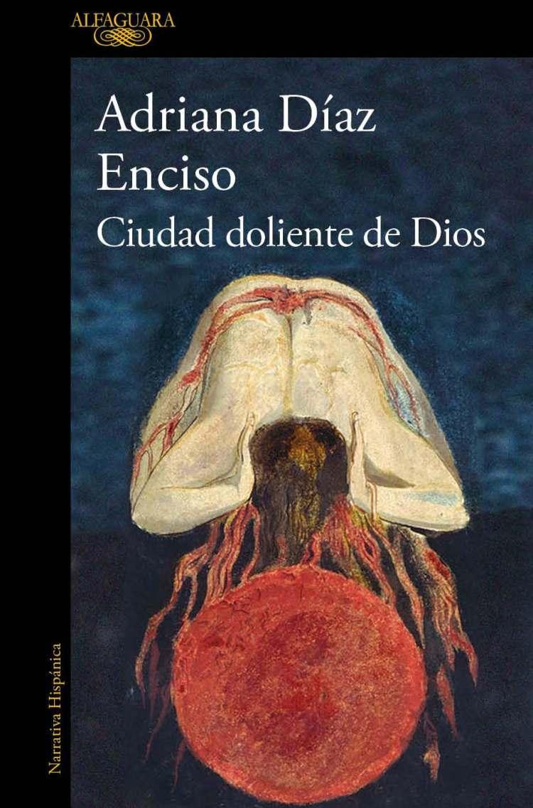 'Ciudad doliente de Dios' cover, Adriana Díaz-Enciso