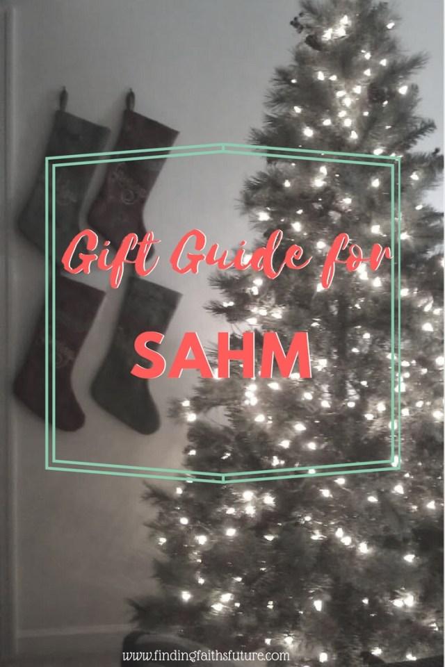 SAHM Christmas Guide