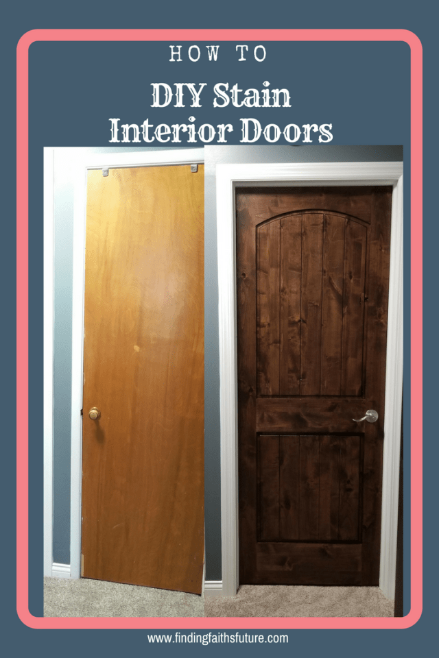 Diy Staining Interior Wood Doors Finding Faiths Future