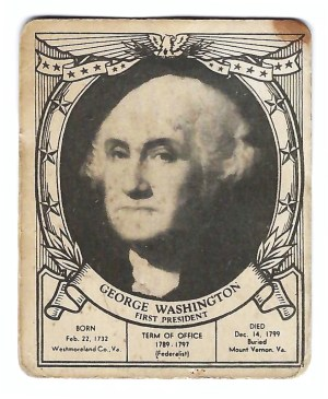 Front side of the George Washington card from an old set of U.S. President cards.