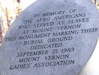 Memorial to slaves at Washington's home Mount Vernon.