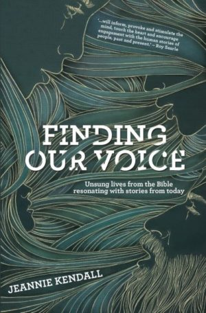 Book Review: Finding Our Voice: Unsung Lives from the Bible Resonating with Stories from Today