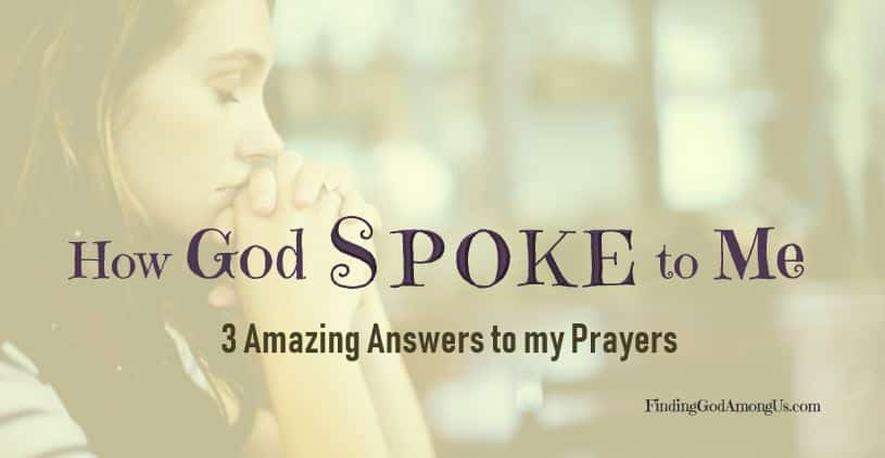 How does God answer our prayers and how does God communicate with us? My 3 amazing answered prayers came in three different forms, yet were all undeniably God. He answers, we just have to listen.