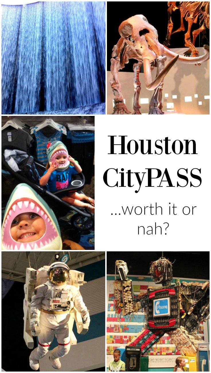 is the Houston CityPASS worth it?