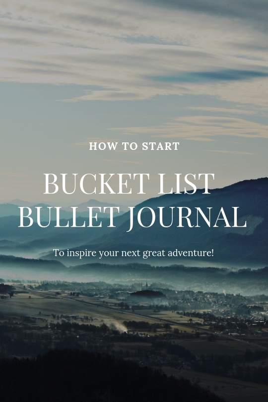 How to Start a Bucket List Bullet Journal