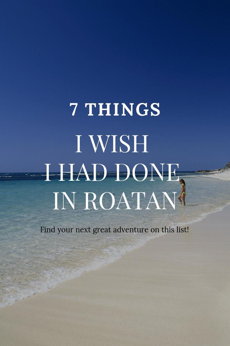 7 Things to do in Roatan, Honduras