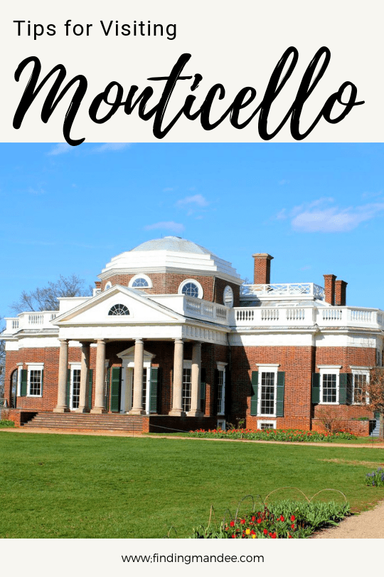 Tips for Visiting Monticello