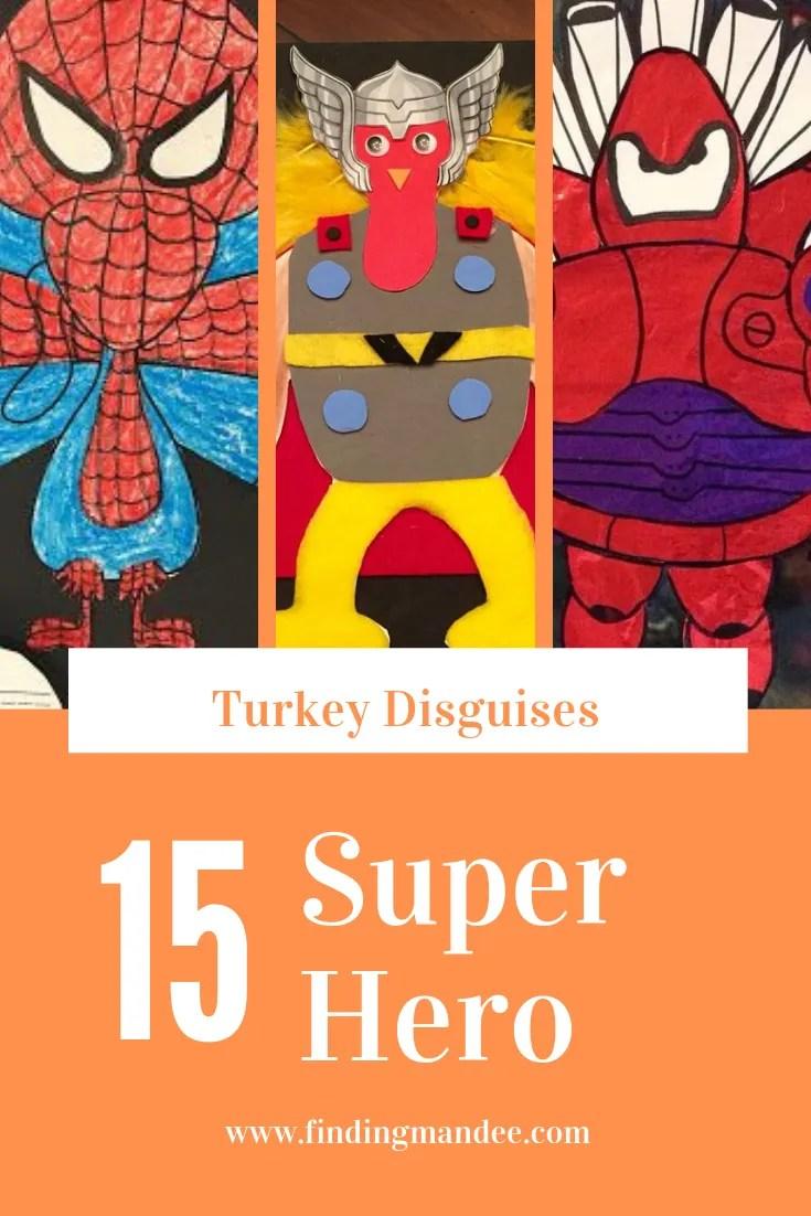 15 Super Hero Turkey Disguises