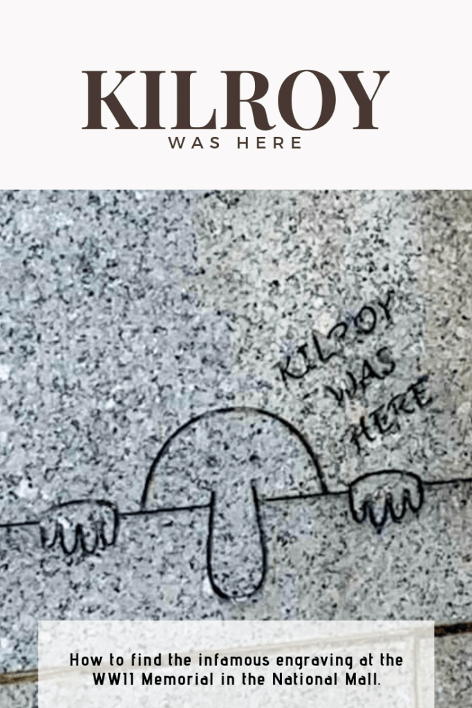 Kilroy was Here: How to find the infamous engraving at the WWII Memorial in the National Mall. | Finding Mandee