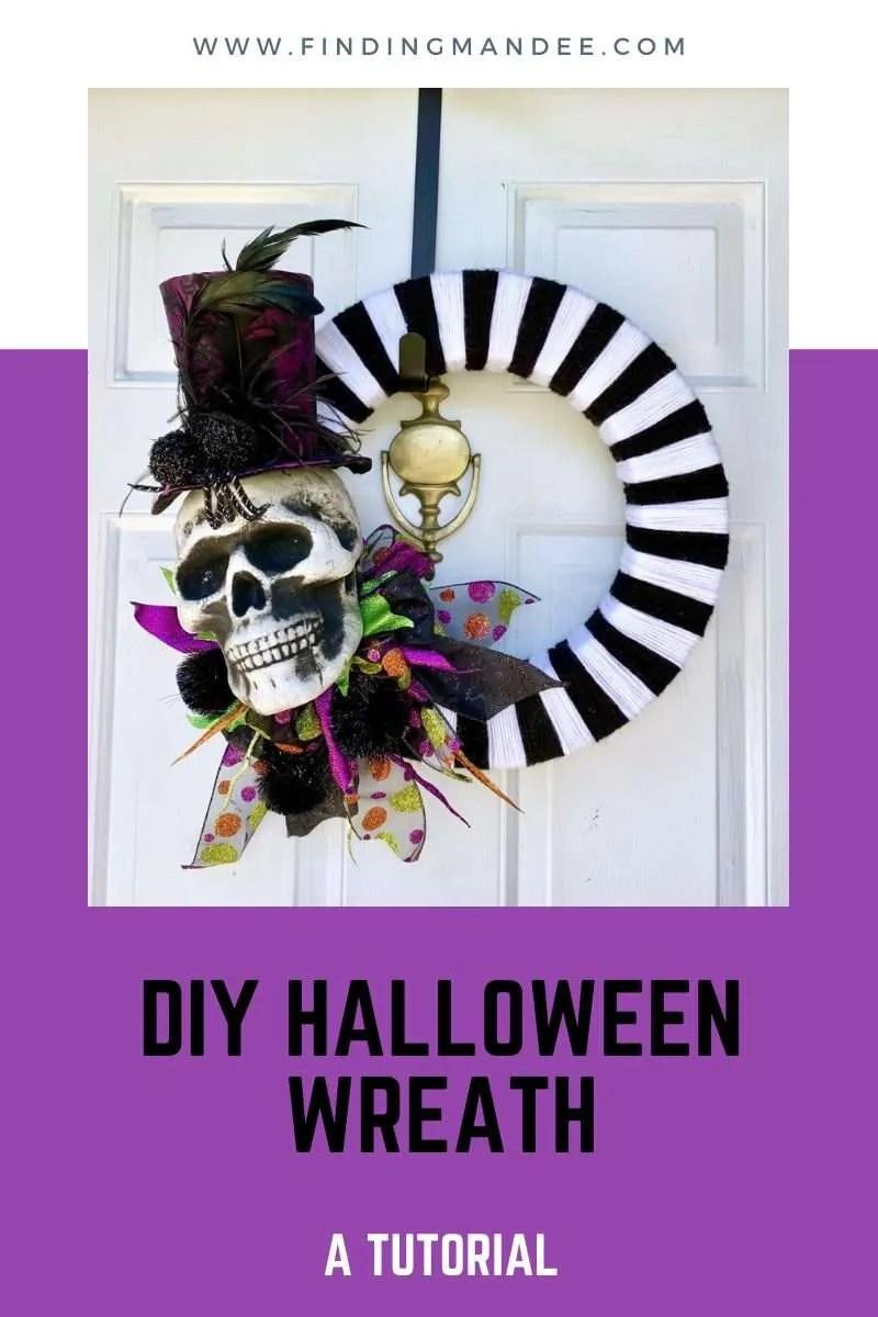 DIY Halloween Wreath: A Tutorial   Finding Mandee