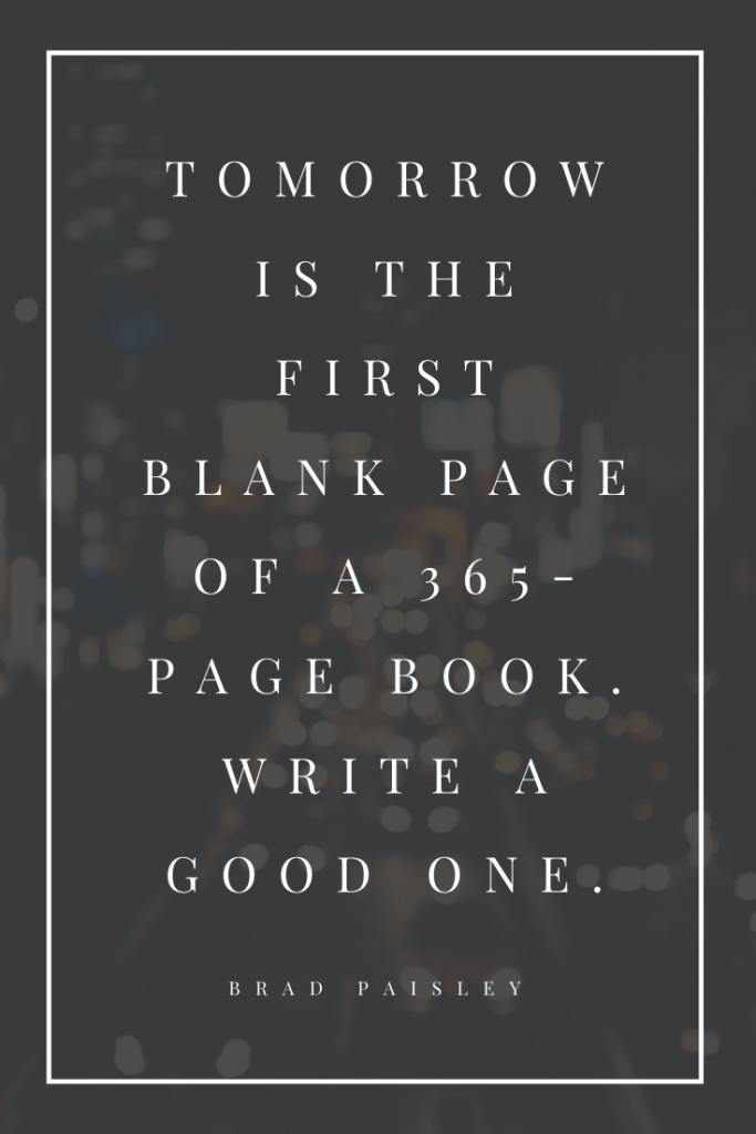 tomorrow-is-the-first-blank-page-of-a-365-page-book.-write-a-good-one.