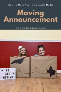 How to Make Your Own Social Media Moving Announcement | Finding Mandee