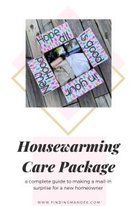 Housewarming Care Package Ideas | Finding Mandee