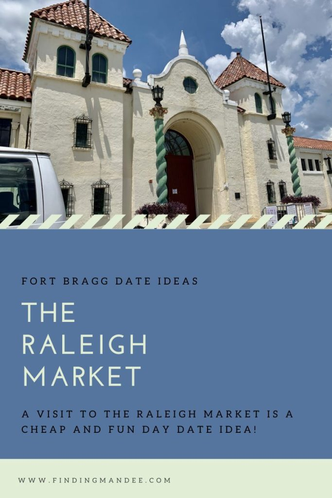 Fort Bragg Date Ideas: The Raleigh Market | Finding Mandee