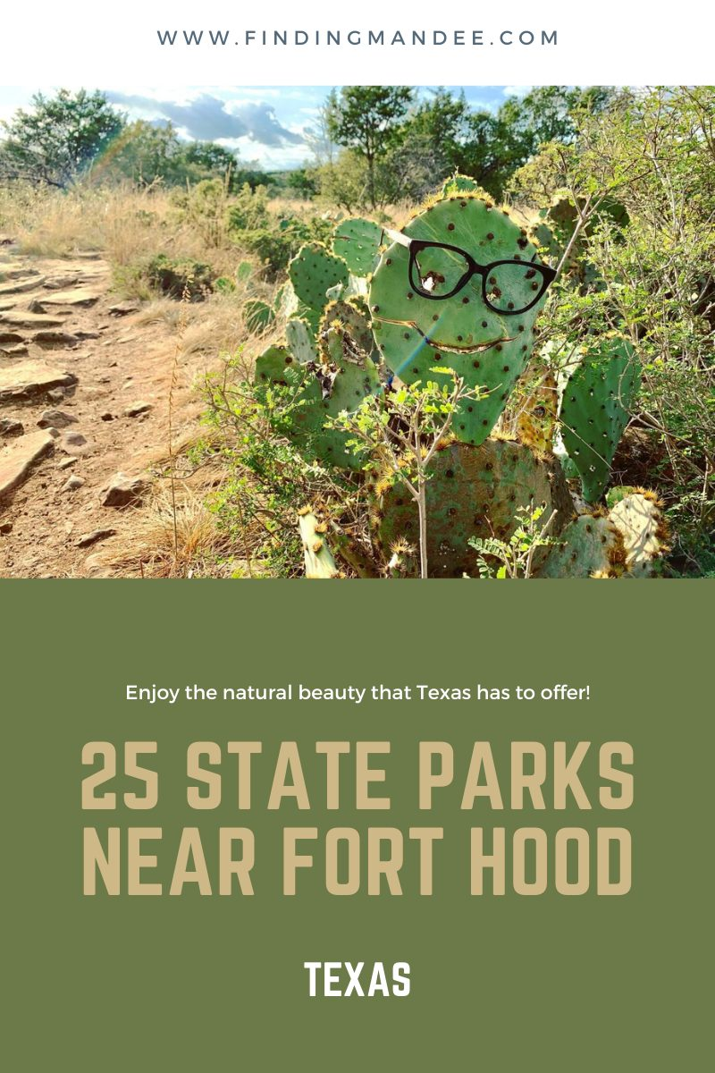 25 State Parks Within 2.5 Hours of Fort Hood, Texas | Finding Mandee