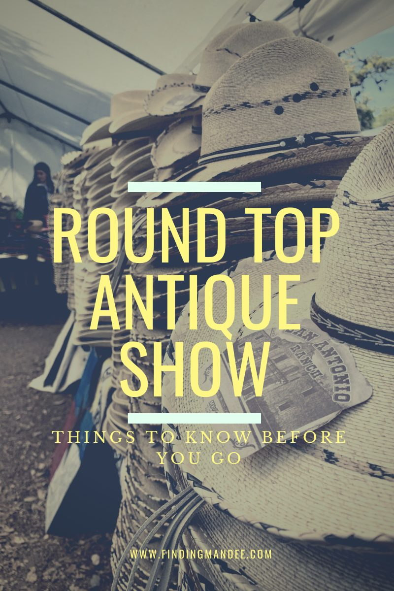 Round Top Antique Show: Things to Know Before You Go | Finding Mandee