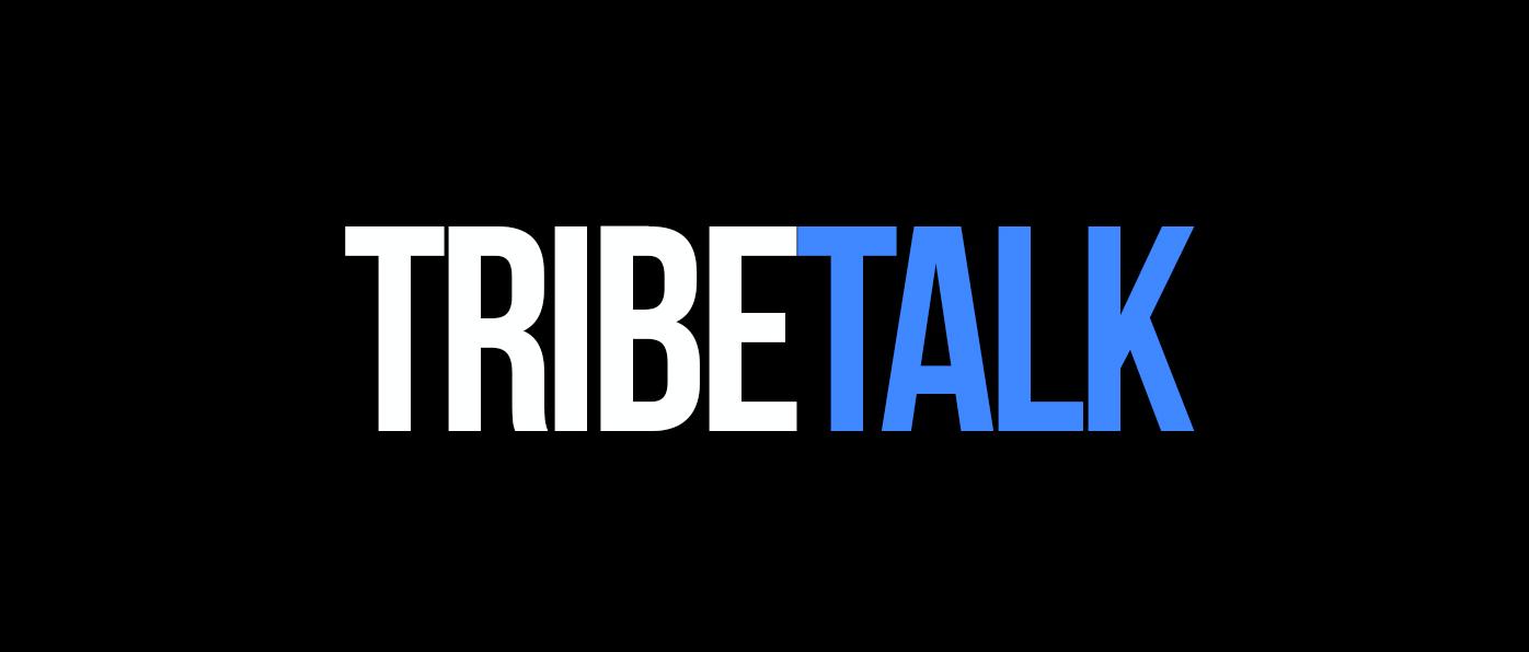 Tribe Talk Banner