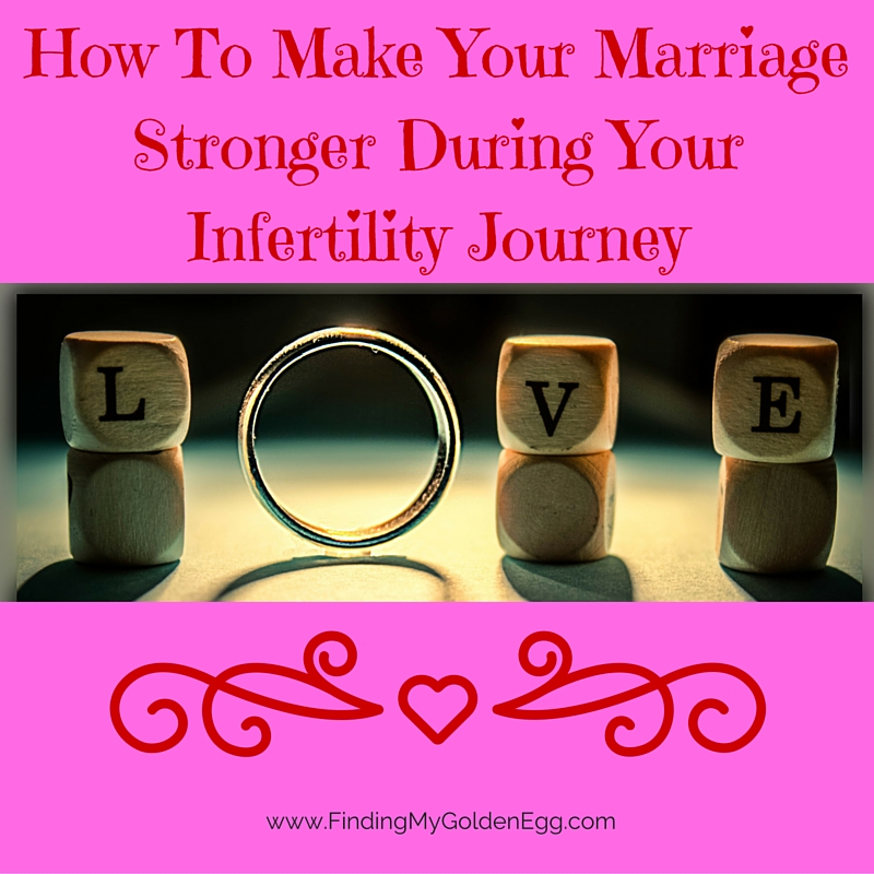 How To Make Your Marriage Stronger During Your Infertility Journey