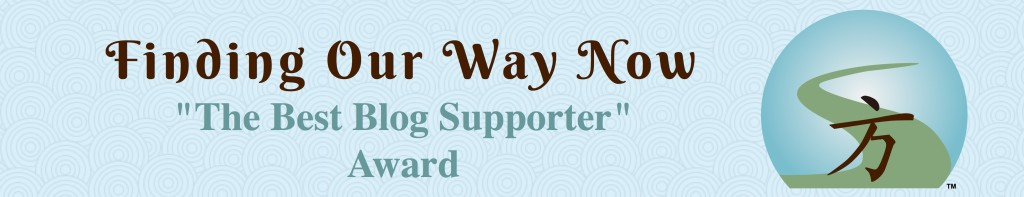 Finding Our Way Now - Blogger Award