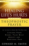 healing life's hurts - theophostic prayer